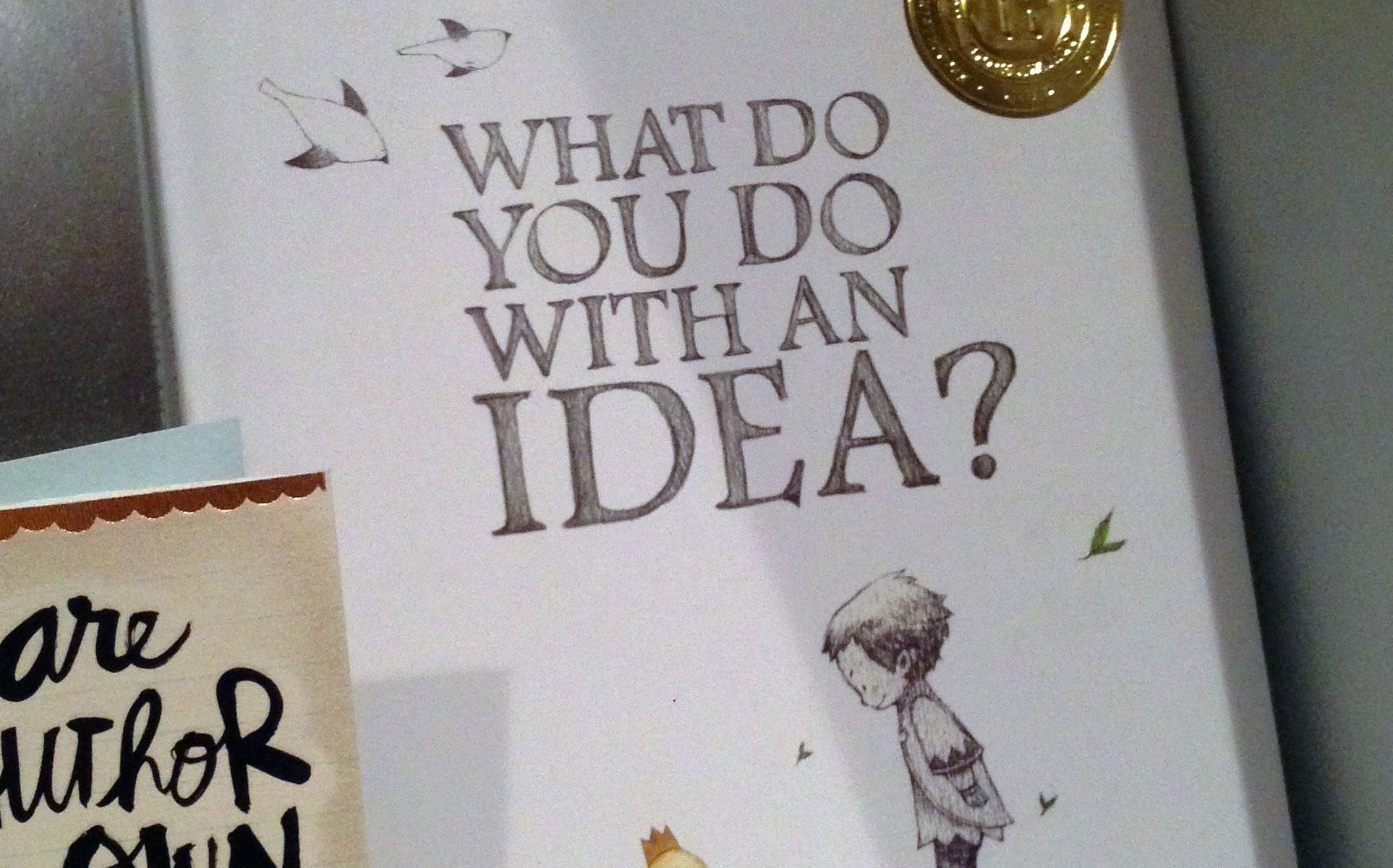 What Do You Do With An Idea by Kobi Yamada